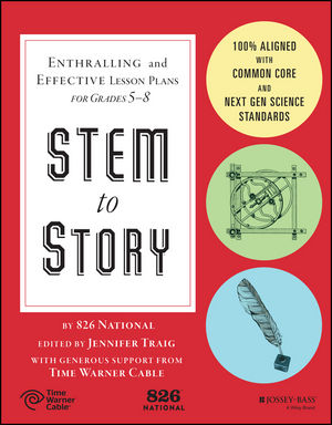 STEM to Story: Enthralling and Effective Lesson Plans for Grades 5-8 (1119001021) cover image