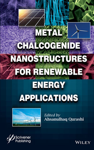 Metal Chalcogenide Nanostructures for Renewable Energy Applications (1119008921) cover image