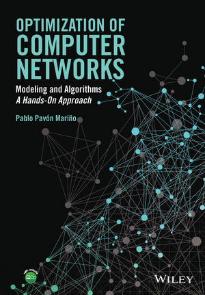 Optimization of Computer Networks: Modeling and Algorithms: A Hands-On Approach (1119013321) cover image