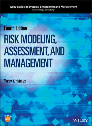 Risk Modeling, Assessment, and Management, 4th Edition (1119018021) cover image