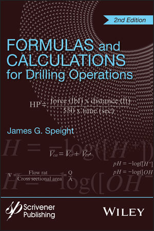 Formulas and Calculations for Drilling Operations, 2nd Edition
