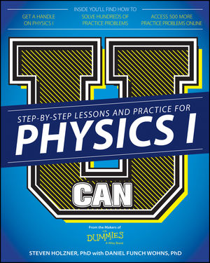 U Can: Physics I For Dummies (1119093821) cover image