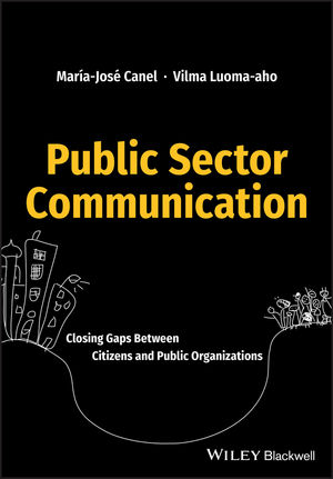 Public Sector Communication: Closing Gaps Between Citizens and Public Organizations