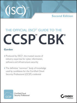 The Official (ISC)2 Guide to the CCSP CBK, 2nd Edition