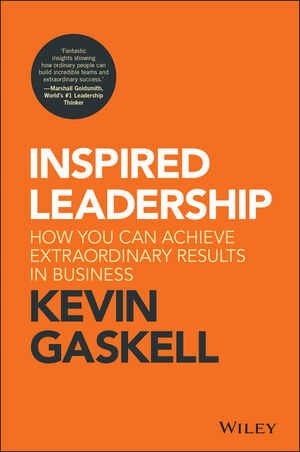 Inspired Leadership: How You Can Achieve Extraordinary Results in Business (1119383021) cover image