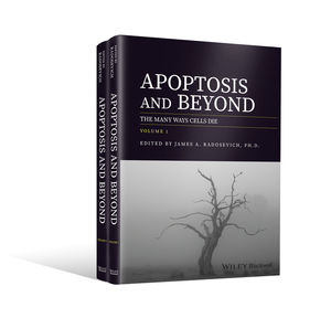 Apoptosis and Beyond: The Many Ways Cells Die, 2 Volume Set