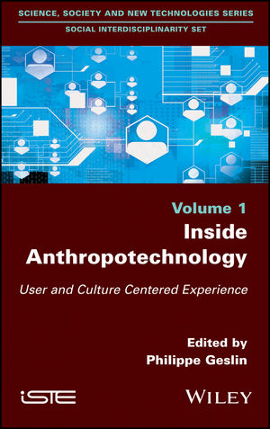 Inside Anthropotechnology: User and Culture Centered Experience (1119452821) cover image