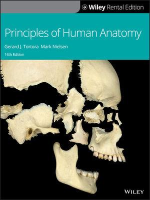 Principles of Human Anatomy, 14th Edition