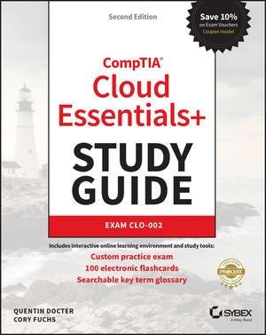 CompTIA Cloud Essentials+ Study Guide: Exam CLO-002, Second Edition