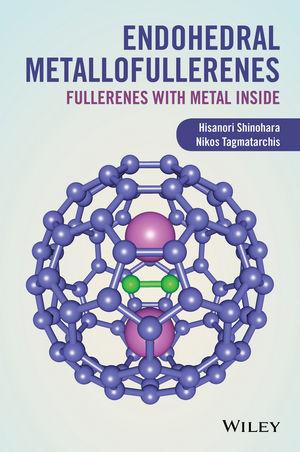 Endohedral Metallofullerenes: Fullerenes with Metal Inside (1119942721) cover image
