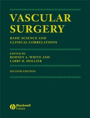 Vascular Surgery: Basic Science and Clinical Correlations, 2nd Edition (1405122021) cover image