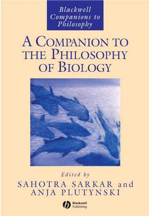 A Companion to the Philosophy of Biology (1405125721) cover image