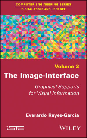 The Image-Interface: Graphical Supports for Visual Information (1786300621) cover image