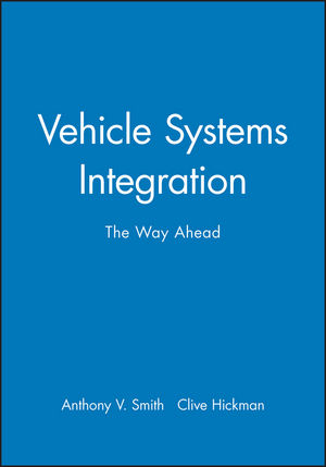 Vehicle Systems Integration: The Way Ahead