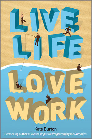 Live Life, Love Work (1907312021) cover image