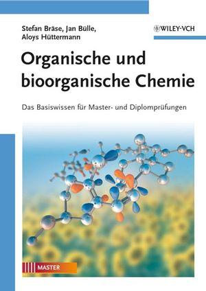 Organische und bioorganische Chemie, 2. Auflage