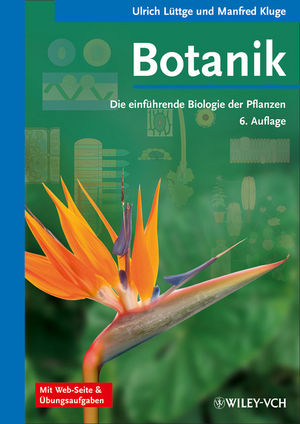 Botanik: Die einführende Biologie der Pflanzen, 6. Auflage