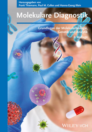 Molekulare Diagnostik: Grundlagen der Molekularbiologie, Genetik und Analytik, 2. Auflage