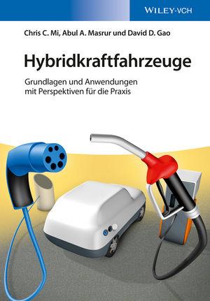 Hybridkraftfahrzeuge: Grundlagen und Anwendungen mit Perspektiven für die Praxis (3527336621) cover image