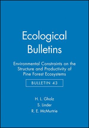 Ecological Bulletins, Bulletin 43, Environmental Constraints on the Structure and Productivity of Pine Forest Ecosystems