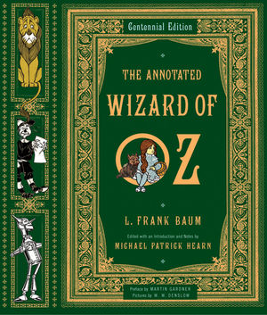 The Annotated Wizard of Oz, Centennial Edition