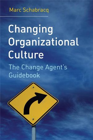 Changing Organizational Culture: The Change Agent