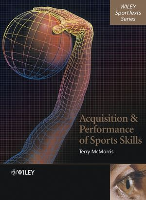 Acquisition and Performance of Sports Skills (0470020822) cover image