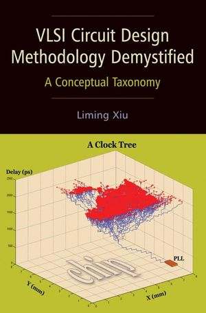 VLSI Circuit Design Methodology Demystified: A Conceptual Taxonomy  (0470127422) cover image