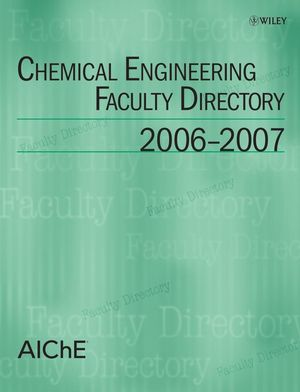 Chemical Engineering Faculty Directory: 2006-2007