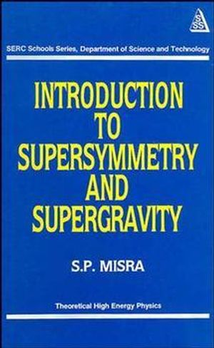 Introduction to Supersymmetry and Supergravity (0470218622) cover image