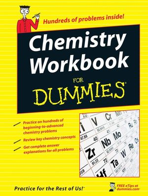 Chemistry Workbook For Dummies (0470251522) cover image