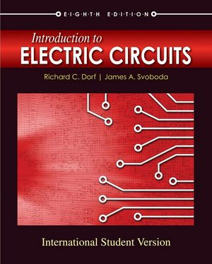 introduction to electric circuits, 8th edition international studentintroduction to electric circuits, 8th edition international student version