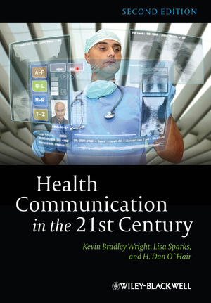 Health Communication in the 21st Century, 2nd Edition