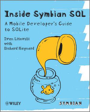 Inside Symbian SQL: A Mobile Developer