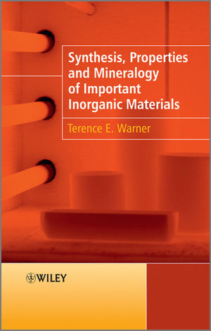 Synthesis, Properties and Mineralogy of Important Inorganic Materials (0470746122) cover image