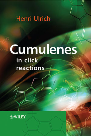 Cumulenes in Click Reactions (0470779322) cover image