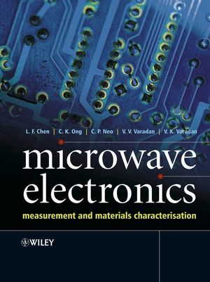 Microwave Electronics: Measurement and Materials Characterization