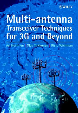 Multi-antenna Transceiver Techniques for 3G and Beyond  (0470845422) cover image