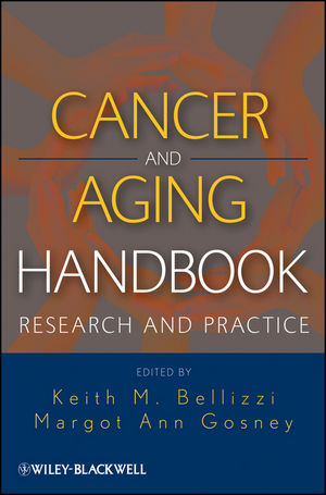 Cancer and Aging Handbook: Research and Practice (0470874422) cover image
