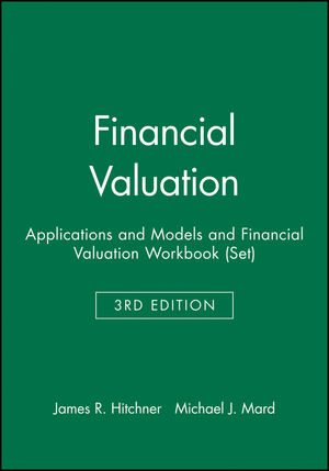 Financial Valuation: Applications and Models and Financial Valuation Workbook (Set), 3rd Edition