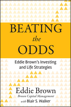 Beating the Odds: Eddie Brown's Investing and Life Strategies