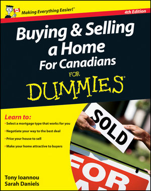 Buying and Selling a Home For Canadians For Dummies, 4th Edition