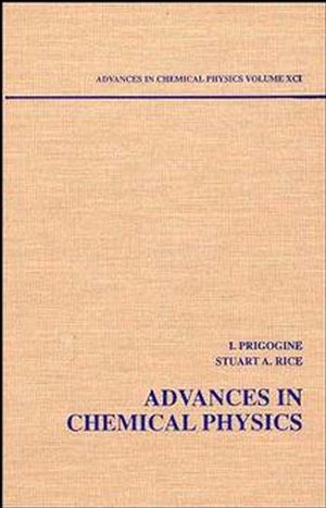 Advances in Chemical Physics, Volume 91
