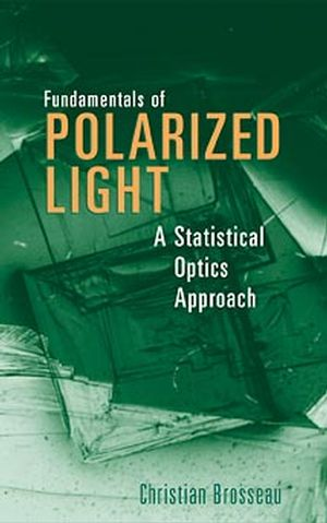 Fundamentals of Polarized Light: A Statistical Optics Approach