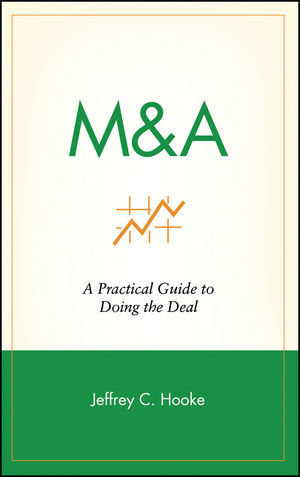 M&A: A Practical Guide to Doing the Deal  (0471144622) cover image