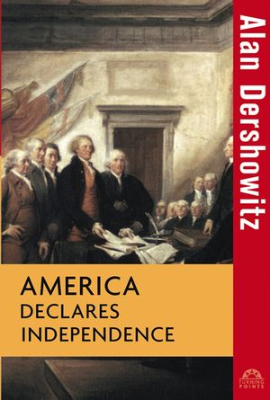 America Declares Independence (0471264822) cover image