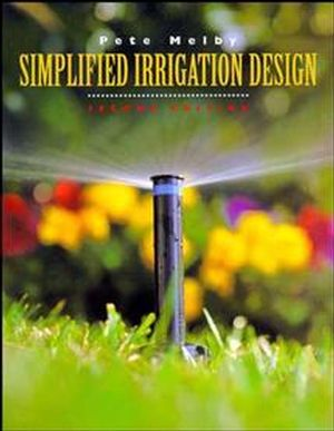 Simplified Irrigation Design, 2nd Edition