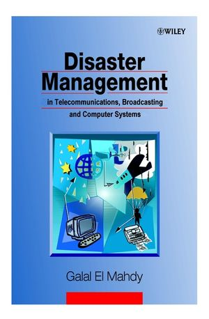 Disaster Management in Telecommunications, Broadcasting and Computer Systems (0471608122) cover image