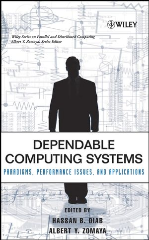 Dependable Computing Systems: Paradigms, Performance Issues, and Applications (0471674222) cover image
