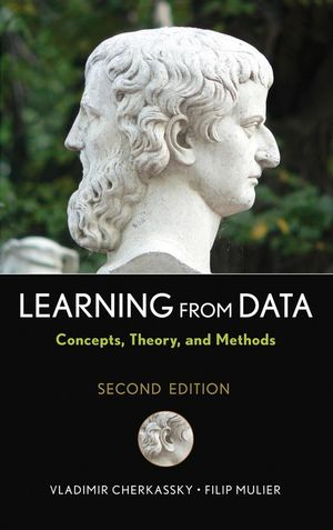 Learning from Data: Concepts, Theory, and Methods, 2nd Edition